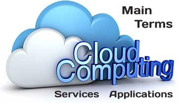 Cloud Computing main Terms and Definition