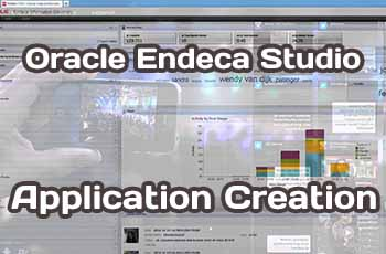 Oracle Endeca Studio Application Creationor