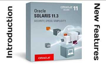 Oracle Solaris 11 main components and new features