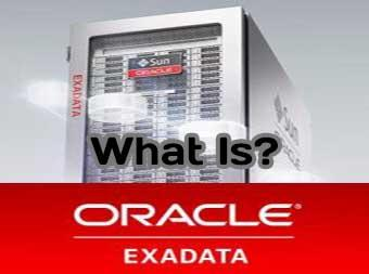 Oracle Exadata definition and main purpose