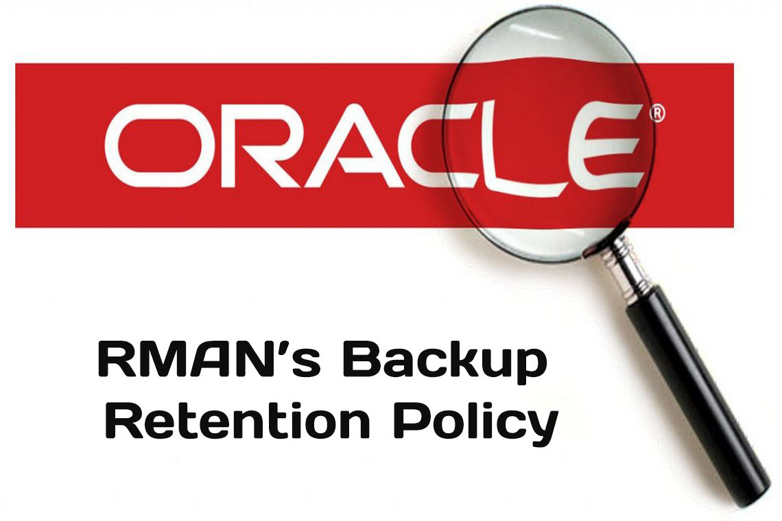 Configuring RMAN's Backup Retention Policy