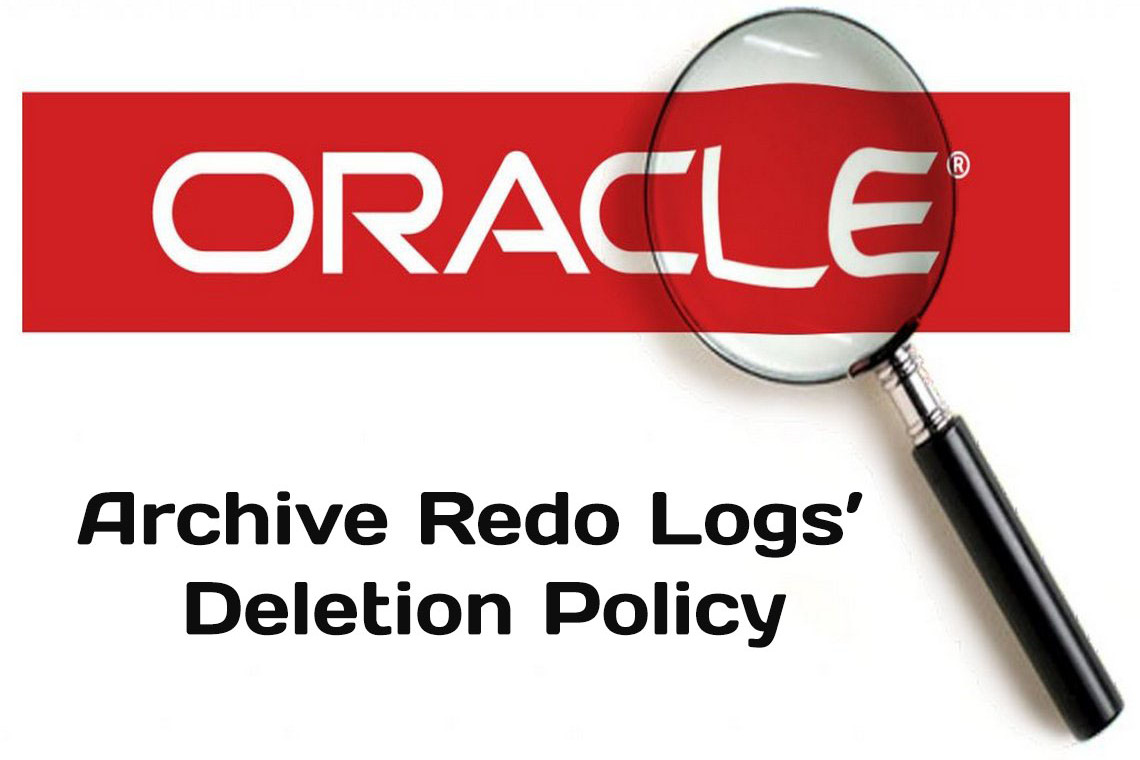 RMAN: Configuring the Archive Redo Logs' Deletion Policy