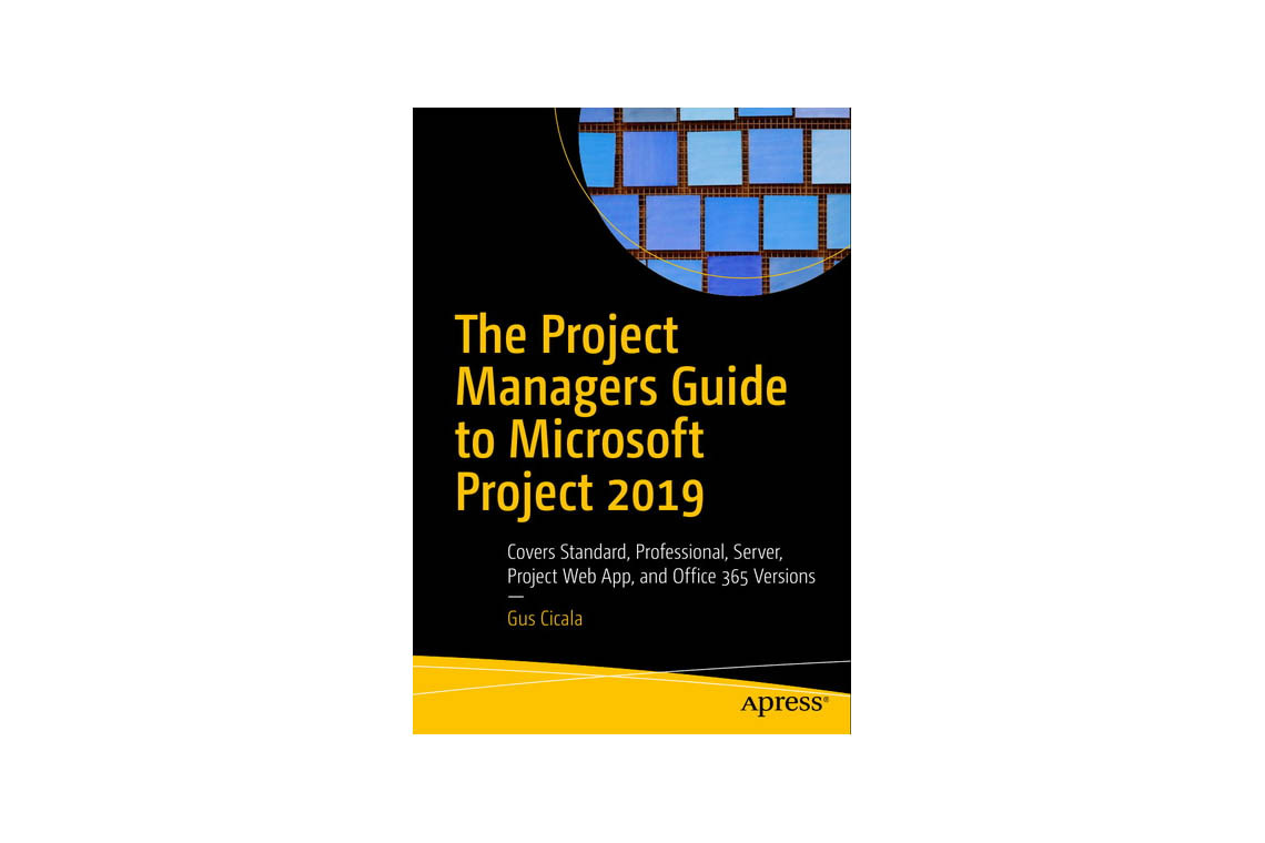 Книга The Project Managers Guide to Microsoft Project 2019