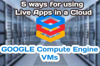 VMs and the Google Compute Engine
