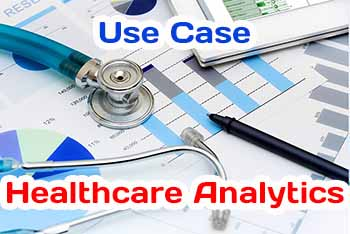Healthcare Analytics Use Case