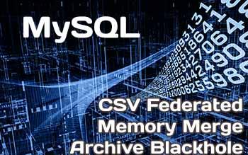 MySQL: специфические движки для хранения таблиц