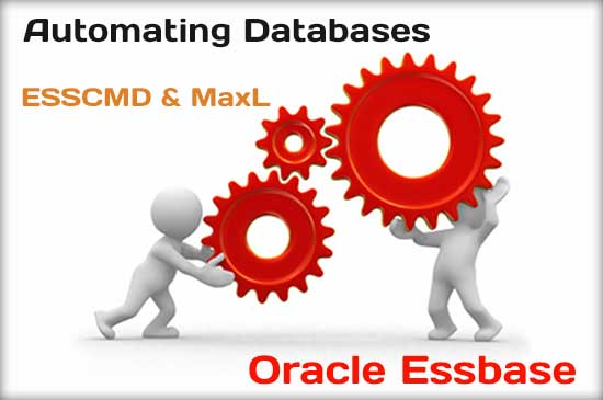 Automating Essbase Databases - ESSCMD and MaxL