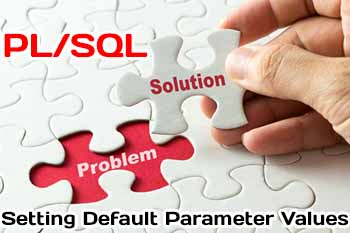 Setting Default Parameter Values in PL/SQL procedure