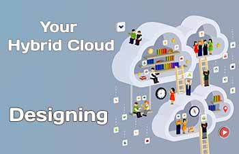 Your Hybrid Cloud Designing
