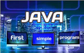 Java first simple program