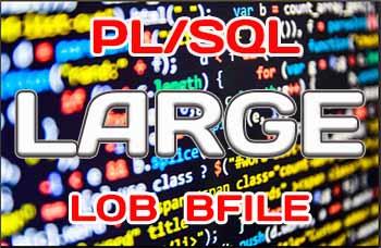 Работа с большими объектами в PL/SQL