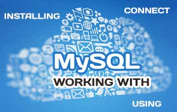 How to work with MySQL database