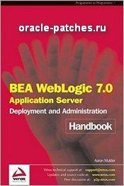 Книга BEA WebLogic 7.0 Application Server Deployment and Administration Handbook