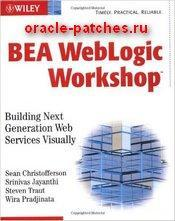 Книга BEA WebLogic Workshop: Building Next Generation Web Services Visually