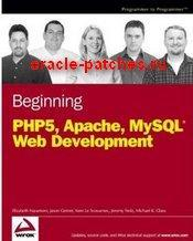 Книга Beginning PHP5, Apache, and MySQL Web Development
