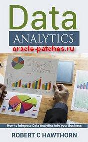 Книга Data Analytics: An Introduction and Explanation into Predictive Analysis
