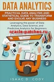 Книга Data Analytics: Practical Data Analysis and Statistical Guide to Transform and Evolve Any Business