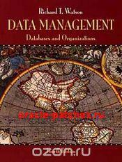 Data Management : Databases and Organizations, 4th edition