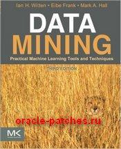 Книга Data Mining: Practical Machine Learning Tools and Techniques, Third Edition