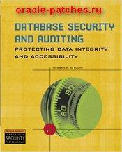 Книга Database Security and Auditing: Protecting Data Integrity and Accessibility