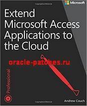 Книга Extend Microsoft Access Applications to the Cloud