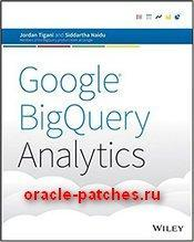 Книга Google BigQuery Analytics