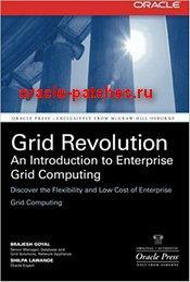 Книга Grid Revolution: An Introduction to Enterprise Grid Computing