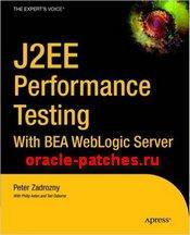 Книга J2ee Performance Testing with Bea Weblogic Server