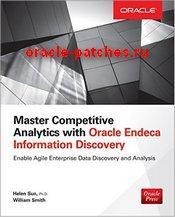 Книга Master Competitive Analytics with Oracle Endeca Information Discovery