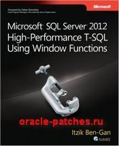 Книга Microsoft SQL Server 2012 High Performance T-SQL Using Window Functions