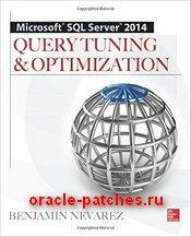 Книга Microsoft SQL Server 2014 Query Tuning & Optimization