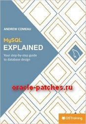 Книга MySQL Explained: Your Step By Step Guide
