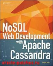 Книга NoSQL Web Development with Apache Cassandra