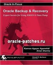 Книга Oracle Backup and Recovery: Expert secrets for using RMAN and Data Pump