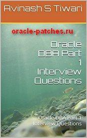 Книга Oracle DBA Part 1 Interview Questions: Oracle DBA Part 1 Interview Questions