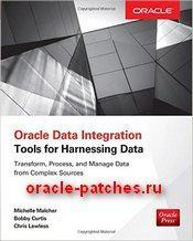 Книга Oracle Data Integration: Tools for Harnessing Data