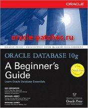 Книга Oracle Database 10g: A Beginner's Guide