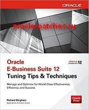 Книга Oracle E-Business Suite 12 Tuning Tips & Techniques