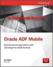 Книга Oracle Mobile Application Framework Developer Guide