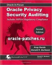 Книга Oracle Privacy Security Auditing: Includes HIPAA Regulatory Compliance