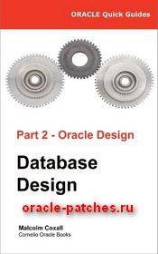 Книга Oracle Quick Guides Part 2 - Oracle Database Design