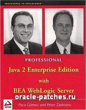 Книга Professional Java 2 Enterprise Edition with BEA WebLogic Server