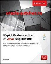 Книга Rapid Modernization of Java Applications: A Practical Guide to Technical and Business Solutions