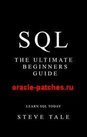 Книга SQL: The Ultimate Beginners Guide: Learn SQL Today