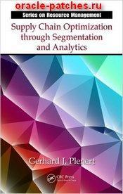 Книга Supply Chain Optimization through Segmentation and Analytics