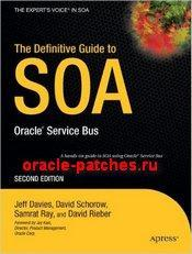 The Definitive Guide to SOA: Oracle Service Bus - book