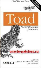 Книга Toad Pocket Reference for Oracle: Toad Tips and Tricks, второе издание