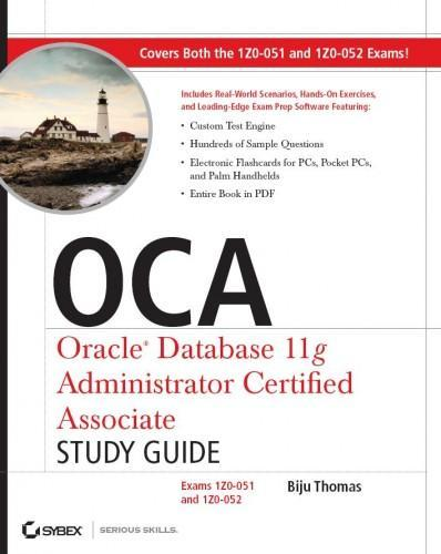 "Книга ""OCA Oracle Database 11g Administrator Certified Associate Study Guide (Exams 1Z0-051 and 1Z0-052)"""